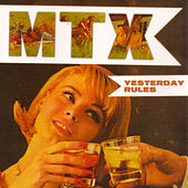 Yesterday Rules by Mr. T Experience