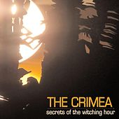 Secrets of the Witching Hour by The Crimea