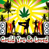 Could You Be Loved - Single by The Jamaicans