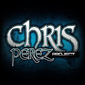 Chris Perez Project EP by Chris Perez Band