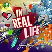 Play & Download In Real Life by TryHardNinja | Napster