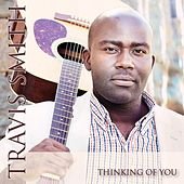 Play & Download Thinking of You by Travis Smith | Napster