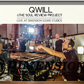 Play & Download Qwill & The Soul Review Project (Live At Dimension Sound Studios) by Qwill | Napster