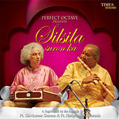 Play & Download Silsila Suron Ka by Pandit Hariprasad Chaurasia | Napster