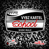 Play & Download School - Single by VYBZ Kartel | Napster