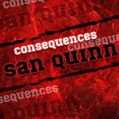 Play & Download Consequences by San Quinn | Napster