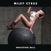 Wrecking Ball von Miley Cyrus