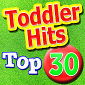 Top 30 Toddler Hits by The Kiboomers