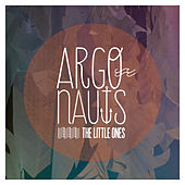 Argonauts - Single by The Little Ones
