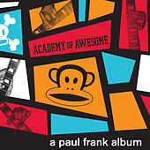 Academy of Awesome, A Paul Frank Album by Various Artists