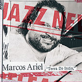 Play & Download Terra do Indio by Marcos Ariel | Napster