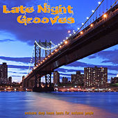 Late Night Grooves by Various Artists
