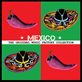 The Original Music Factory Collection: Mexico by Various Artists