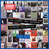 Play & Download The Cherry Red Records Singles Collection - Part 6 by Various Artists | Napster