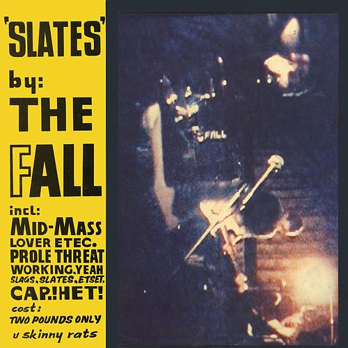 Play & Download Slates by The Fall | Napster