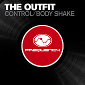 Play & Download Control / Body Shake by The Outfit | Napster