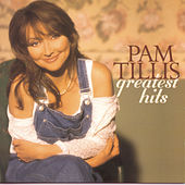 Play & Download Greatest Hits by Pam Tillis | Napster