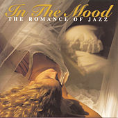 Play & Download In The Mood: The Romance Of Jazz by Glenn Miller | Napster