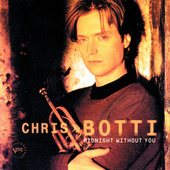 Play & Download Midnight Without You by Chris Botti | Napster
