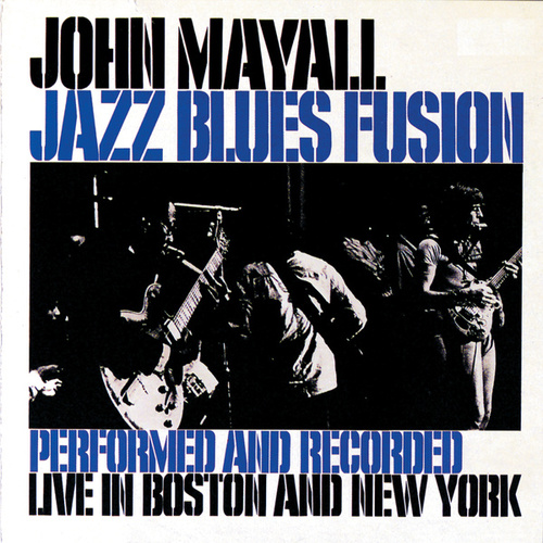 Play & Download Jazz Blues Fusion by John Mayall | Napster