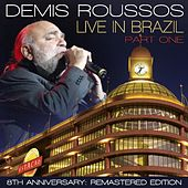 Live in Brazil: Pt. 1 - Remastered Edition by Demis Roussos