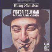 Play & Download Merry Olde Soul by Victor Feldman | Napster
