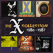 The X Collection: 1980-1987 von X
