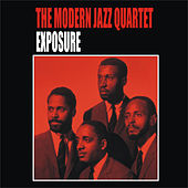 Play & Download Exposure by Modern Jazz Quartet | Napster