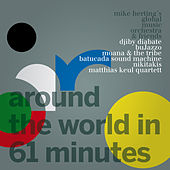 Play & Download Around the World in 61 Minutes by Various Artists | Napster