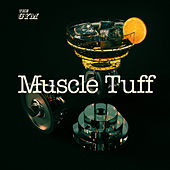 Play & Download Muscle Tuff by Various Artists | Napster