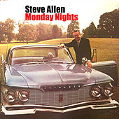 Play & Download Monday Nights by Steve Allen | Napster