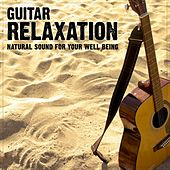 Play & Download Guitar Relaxation (Natural Sound for Your Well Being) by Relaxing Alchemy | Napster