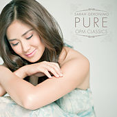 Play & Download Pure Opm Classics by Sarah Geronimo | Napster