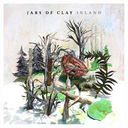 Play & Download Inland by Jars of Clay | Napster