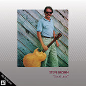 Good Lines (Re-Release) by Steve Brown