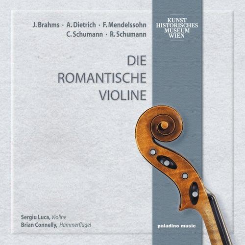 Play & Download Die romantische Violine by Sergiu Luca | Napster