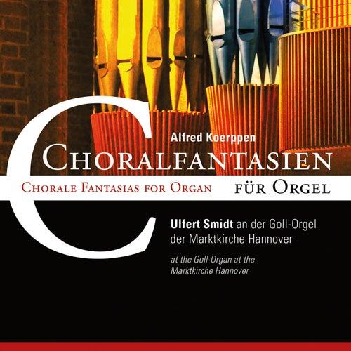 Koerppen: Choralfantasien by Ulfert Smidt
