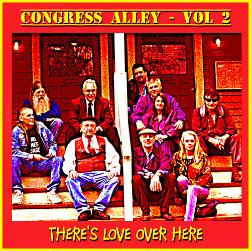 Play & Download Congress Alley, Vol. 2 - There's Love over Here by Various Artists | Napster