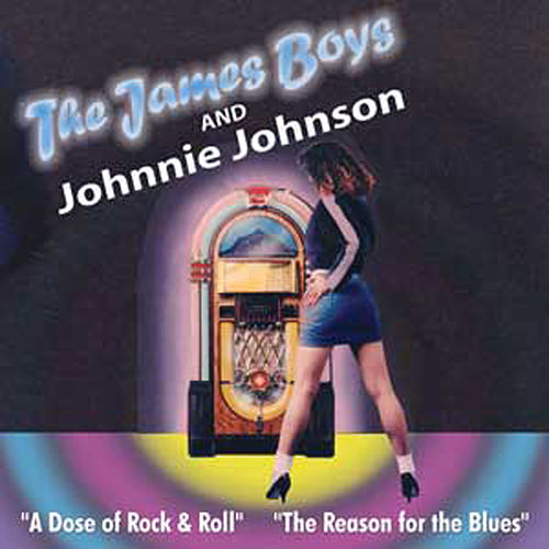 Play & Download The James Boys & Johnnie Johnson by Johnnie Johnson | Napster