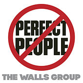 Play & Download Perfect People by The Walls Group | Napster