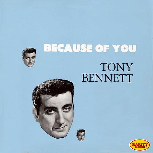 Play & Download Because of You (The Origins) by Tony Bennett | Napster