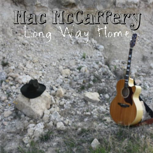 Long Way Home by Mac Mccaffery