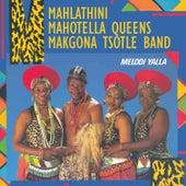 Play & Download Melodi Yalla by Mahlathini | Napster
