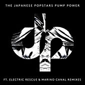 Pump Power by The Japanese Popstars