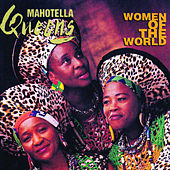 Play & Download Women of the World by Mahotella Queens | Napster