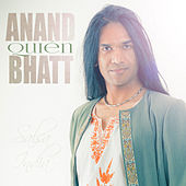 Play & Download Quién by Anand Bhatt | Napster