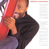 Play & Download Simple Pleasures by Bobby McFerrin | Napster