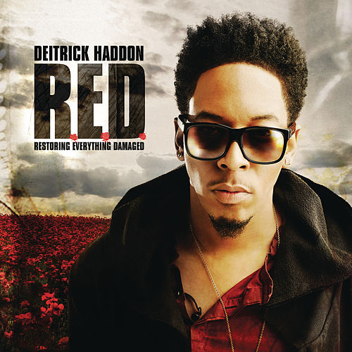 R.E.D. (Restoring Everything Damaged) (Deluxe Version) by Deitrick Haddon