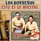 Play & Download Esto Es Lo Nuestro: 20 Exitos by Los Donnenos | Napster