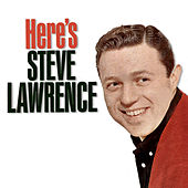 Play & Download Here's Steve Lawrence by Steve Lawrence | Napster